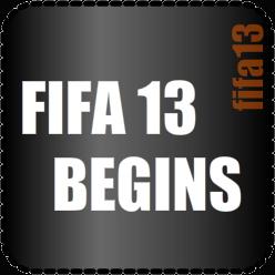FIFA 13 BEGINS